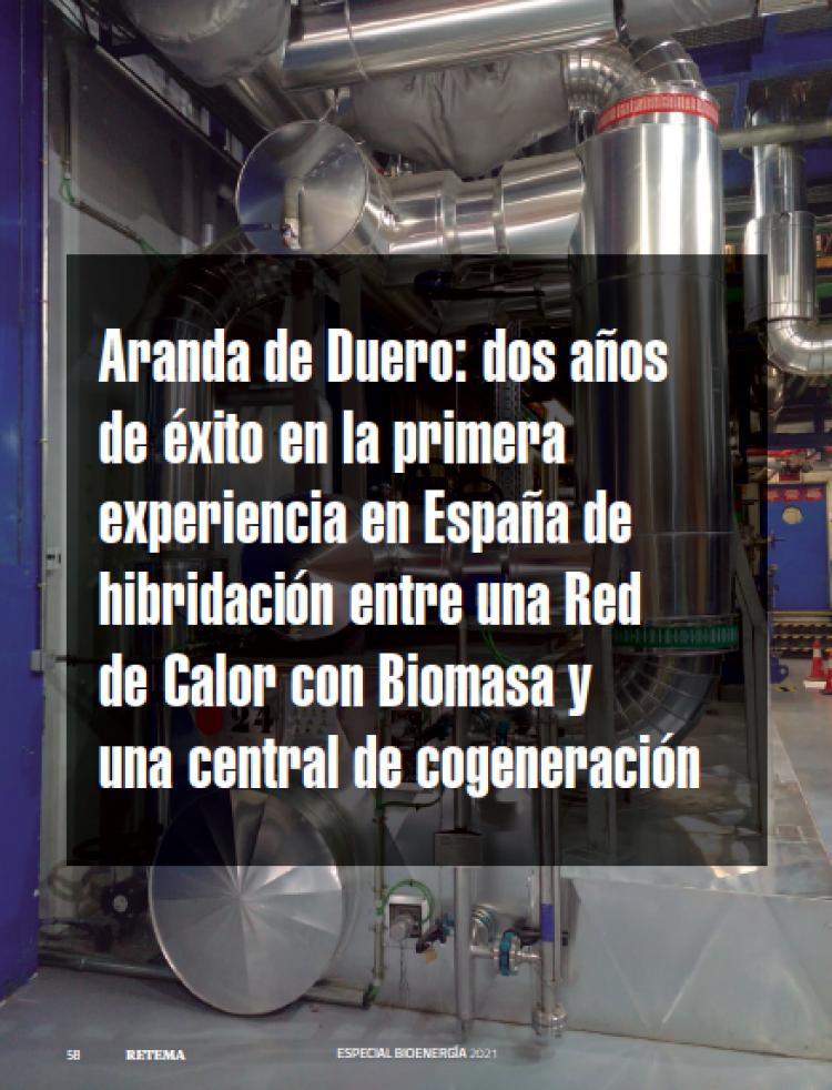 REBI SLU: Aranda de Duero, dos años de éxito en la primera experiencia en España de hibridación entre una Red de Calor con Biomasa y una central de cogeneración
